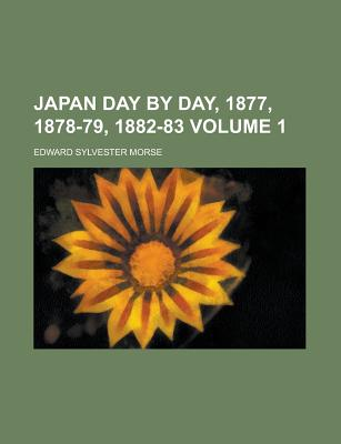 Rarebooksclub.com Japan Day by Day, 1877, 1878-79, 1882-83 Volume 1 by Morse, Edward Sylvester [Paperback] at Sears.com